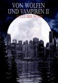 Von Wölfen und Vampiren II (eBook, ePUB)