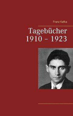 Tagebücher 1910 - 1923 (eBook, ePUB)