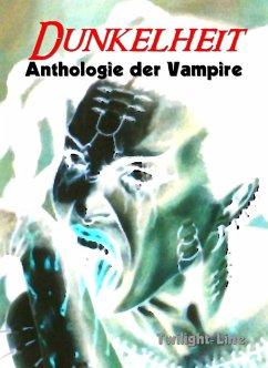 Dunkelheit (eBook, ePUB) - Schlicht, Chris; Kickers, Carola; Skerhut, Martin; Schroeder, Wolfgang; Decker, Linda C.