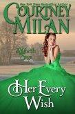 Her Every Wish (The Worth Saga) (eBook, ePUB)