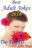 Best Adult Jokes 2016 - Too Funny! (eBook, ePUB)