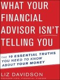 What Your Financial Advisor Isn't Telling You (eBook, ePUB)