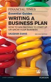 The FT Essential Guide to Writing a Business Plan (eBook, PDF)