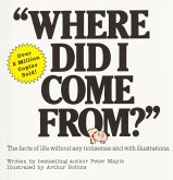 """Where Did I Come From?"" (eBook, ePUB)"