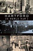 Hartford in World War I (eBook, ePUB)