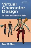 Virtual Character Design for Games and Interactive Media (eBook, ePUB)