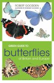 Green Guide to Butterflies Of Britain And Europe (eBook, ePUB)