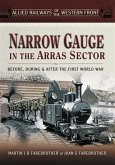 Narrow Gauge in the Arras Sector (eBook, PDF)