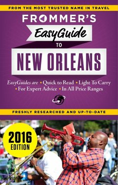 Frommer's EasyGuide to New Orleans 2016 (eBook, ePUB) - Schwam, Diana K.