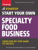 Start Your Own Specialty Food Business (eBook, ePUB)