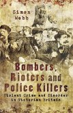 Bombers, Rioters and Police Killers (eBook, ePUB)