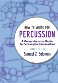 How to Write for Percussion (eBook, PDF)