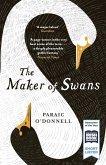 The Maker of Swans (eBook, ePUB)