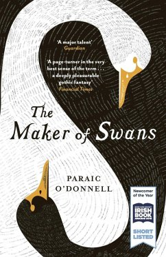 The Maker of Swans (eBook, ePUB) - O'Donnell, Paraic