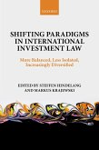 Shifting Paradigms in International Investment Law (eBook, PDF)