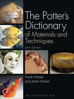 The Potter's Dictionary (eBook, ePUB) - Hamer, Frank; Hamer, Janet