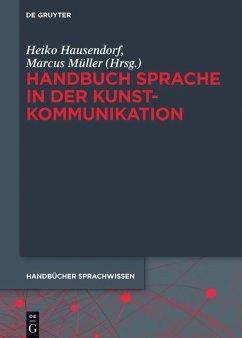 Handbuch Sprache in der Kunstkommunikation (eBook, ePUB)