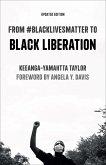 From #BlackLivesMatter to Black Liberation (eBook, ePUB)