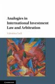 Analogies in International Investment Law and Arbitration (eBook, PDF)