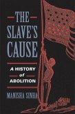 The Slave's Cause (eBook, ePUB)