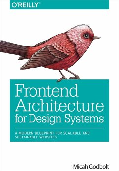 Frontend Architecture for Design Systems (eBook, ePUB) - Godbolt, Micah