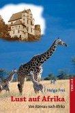 Lust auf Afrika (eBook, ePUB)