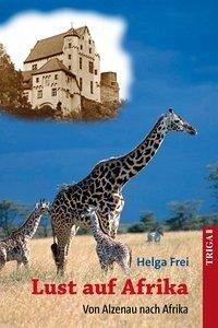 Lust auf Afrika (eBook, ePUB) - Frei, Helga