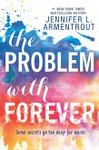 The Problem With Forever (eBook, ePUB)