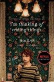 I'm Thinking of Ending Things (eBook, ePUB)