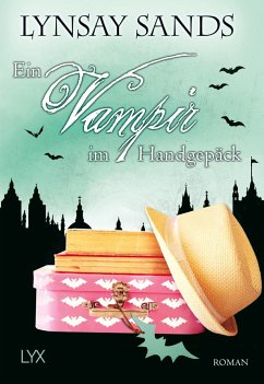 Ein Vampir im Handgepäck / Argeneau Bd.23 - Sands, Lynsay