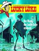 Der Mann, der Lucky Luke erschoss / Lucky Luke Hommage Bd.1
