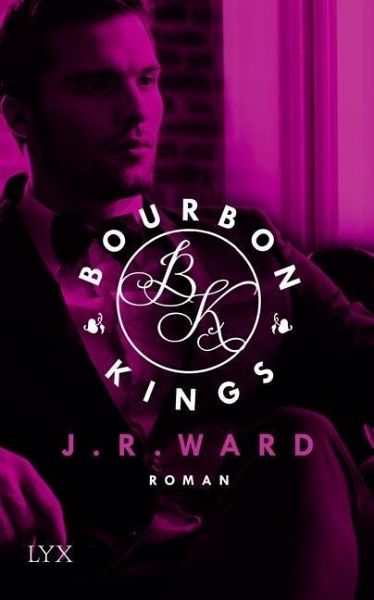Bourbon Kings - J. R. Ward