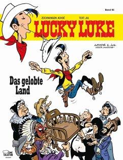Das gelobte Land / Lucky Luke Bd.95 - Achdé; Jul