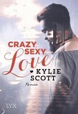 Crazy Sexy Love / Dive Bar Bd.1