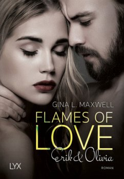 Flames of Love - Erik & Olivia / Boston Heat Bd.1