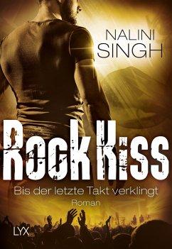 Bis der letzte Takt verklingt / Rock Kiss Bd.4 - Singh, Nalini
