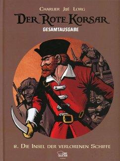 Entscheidung am Bosporus / Der Rote Korsar Gesamtausgabe Bd.8 - Jijé; Charlier, Jean-Michel; Hubinon, Victor
