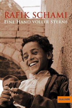 Eine Hand voller Sterne (eBook, ePUB) - Schami, Rafik
