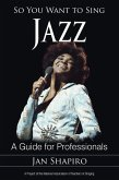 So You Want to Sing Jazz (eBook, ePUB)
