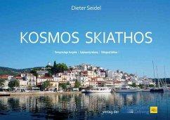 Kosmos Skiathos - Seidel, Dieter