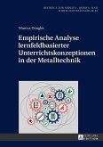 Empirische Analyse lernfeldbasierter Unterrichtskonzeptionen in der Metalltechnik