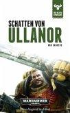 Schatten von Ullanor / Warhammer 40000 - Die Bestie erwacht Bd.11