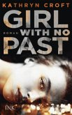 Girl With No Past (Restexemplar)