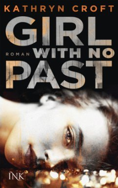 Girl With No Past (Restexemplar) - Croft, Kathryn