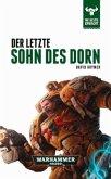 Der letzte Sohn des Dorn / Warhammer 40000 - Die Bestie erwacht Bd.10