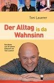 Der Alltag is da Wahnsinn (eBook, ePUB)