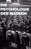 Die Psychologie der Massen (eBook, ePUB)