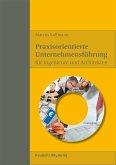 Praxisorientierte Unternehmensführung für Ingenieure und Architekten. (eBook, PDF)