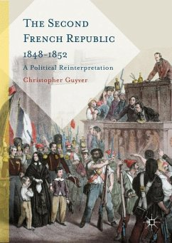 The Second French Republic 1848-1852 - Guyver, Christopher