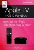 Apple TV Handbuch - tvOS 10 (eBook, ePUB)